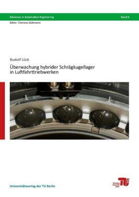 Überwachung hybrider Schrägkugellager in Luftfahrttriebwerken - Rudolf Lück  