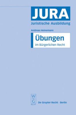 Übungen im Bürgerlichen Recht, Andreas Heinemann