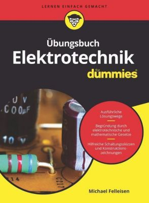 Übungsbuch Elektrotechnik für Dummies - Michael Felleisen pdf epub