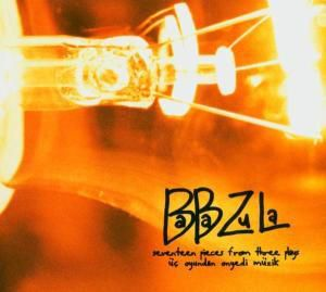 Üc Oyundan On Yedi Müzik, Baba Zula