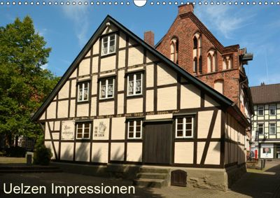 Uelzen Impressionen (Wandkalender 2019 DIN A3 quer), Christiane Kulisch