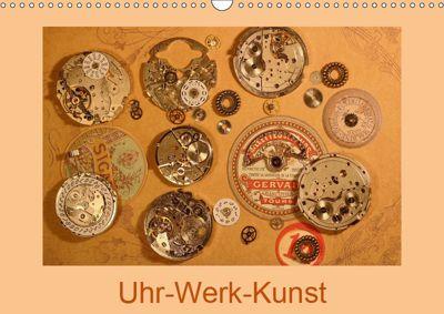 Uhr-Werk-Kunst (Wandkalender 2019 DIN A3 quer), Eva Ola Feix
