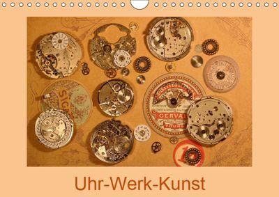 Uhr-Werk-Kunst (Wandkalender 2019 DIN A4 quer), Eva Ola Feix