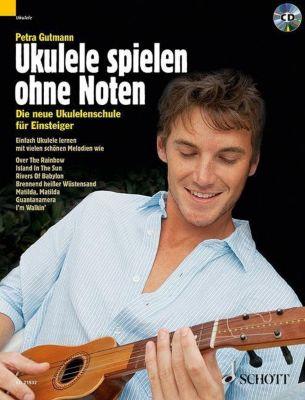 Ukulele spielen ohne Noten, m. Audio-CD, Petra Gutmann