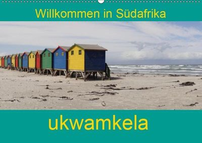 ukwamkela - Willkommen in Südafrika (Wandkalender 2019 DIN A2 quer), Sandro Iffert
