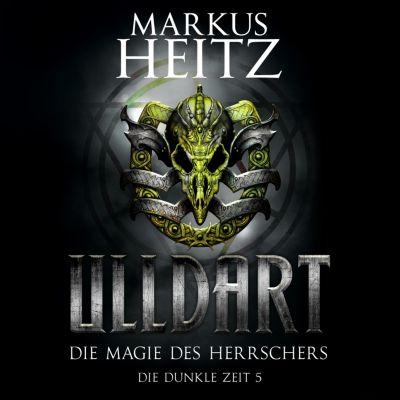 Ulldart: Die Magie des Herrschers, Markus Heitz