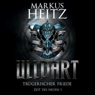 Ulldart: Trügerischer Friede, Markus Heitz