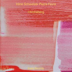 Ulrichsberg, Irène Schweizer, Pierre Favre