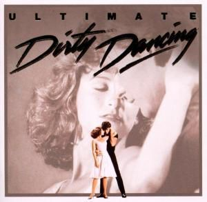 Ultimate Dirty Dancing - 20 Jahre, Diverse Interpreten