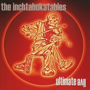 Ultimate Live, The Inchtabokatables