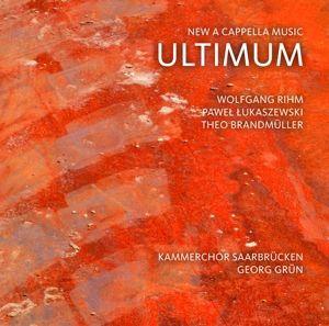 Ultimum, Georg Grün, Kammerchor Saarbrücken