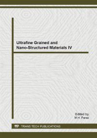 Ultrafine Grained and Nano-Structured Materials IV