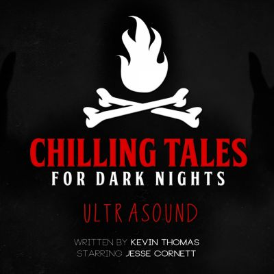 Ultrasound, Kevin Thomas, Chilling Tales for Dark Nights