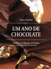Um Ano de Chocolate, Odete Estevão