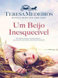 Um Beijo Inesquecível, Teresa Medeiros