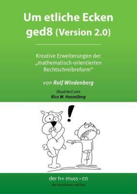 Um etliche Ecken ged8 (Version 2.0) - Rolf Windenberg |