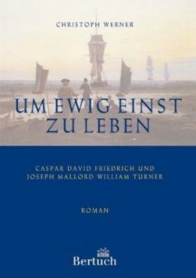 Um ewig einst zu leben, Christoph Werner