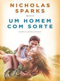 Um Homem com Sorte, Nicholas Sparks