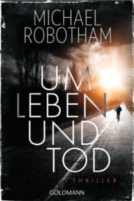 Um Leben und Tod, Michael Robotham