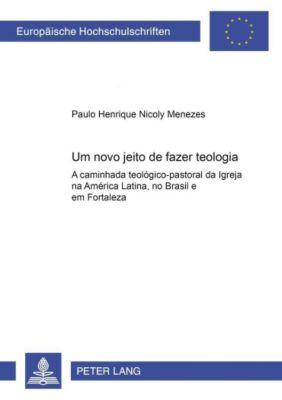 Um novo jeito de fazer teologia, Paulo Henrique Nicoly Menezes