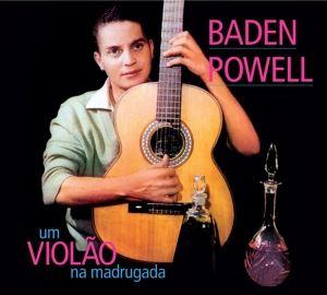Um Violao Na Madrugada + Apresentan, Baden Powell