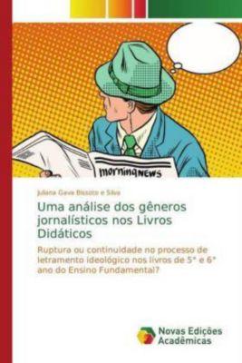 Uma análise dos gêneros jornalísticos nos Livros Didáticos, Juliana Gava Bissoto e Silva