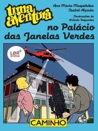 Uma Aventura no Palácio das Janelas Verdes, Isabel;Magalhães, Ana Maria Alçada