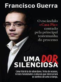Uma Dor Silenciosa, Francisco Guerra