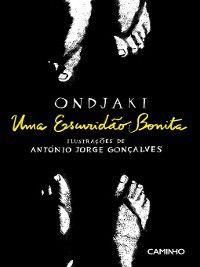 Uma Escuridão Bonita, António Jorge Ondjaki;Gonçalves