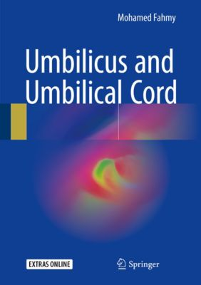Umbilicus and Umbilical Cord, Mohamed Fahmy