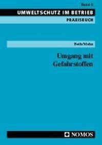 Umgang mit Gefahrstoffen, Ildikó Both, Annette Mohn