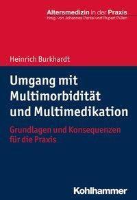 Umgang mit Multimorbidität und Multimedikation - Heinrich Burkhardt |