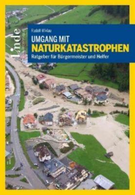 Umgang mit Naturkatastrophen, Florian Rudolf-Miklau