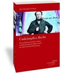 Umkämpftes Recht, Jan Christoph Suntrup