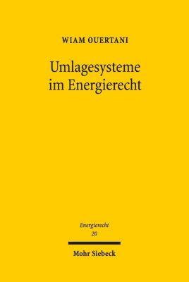 Umlagesysteme im Energierecht, Wiam Ouertani