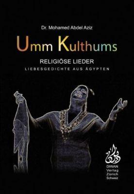 Umm Kulthums religiöse Lieder - Mohamed Abdel Aziz |