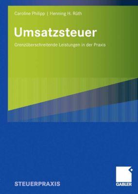Umsatzsteuer, Caroline Philipp, Henning H. Rüth