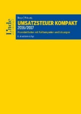 Umsatzsteuer kompakt 2016/2017 (f. Österreich), Wolfgang Berger, Marian Wakounig