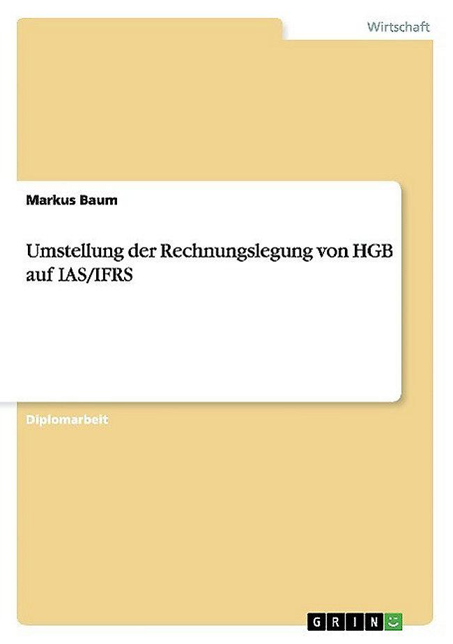 Umstellung Der Rechnungslegung Von Hgb Auf Ias Ifrs Buch