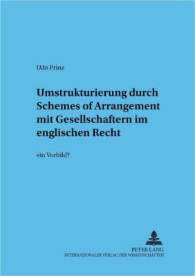 Umstrukturierung durch Schemes of Arrangement mit Gesellschaftern im englischen Recht, Udo Prinz