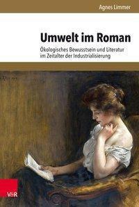 Umwelt im Roman, Agnes Limmer