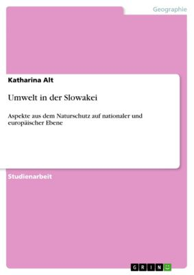 Umwelt in der Slowakei, Katharina Alt