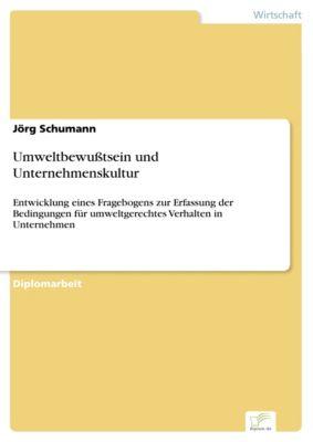 Umweltbewußtsein und Unternehmenskultur, Jörg Schumann
