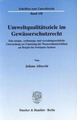 Umweltqualitätsziele im Gewässerschutzrecht, Juliane Albrecht
