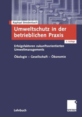 Umweltschutz in der betrieblichen Praxis, Raphael Breidenbach