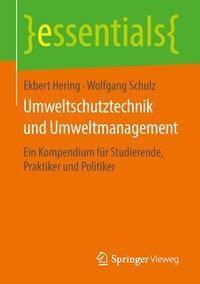 Umweltschutztechnik und Umweltmanagement, Ekbert Hering, Wolfgang Schulz