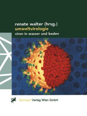 Umweltvirologie, Renate Walter