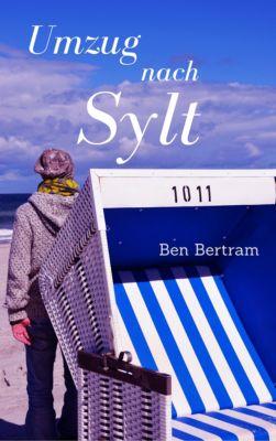 Umzug nach Sylt, Ben Bertram