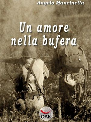 Un amore nella Bufera, Angelo Mancinella