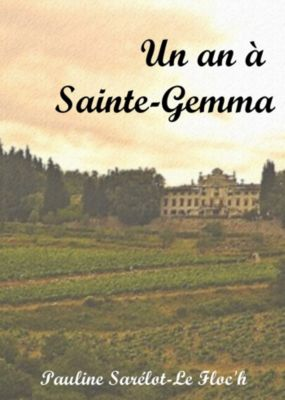 Un an à Sainte-Gemma, Pauline Sarélot-Le Floc'h